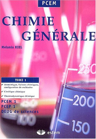 9782843712197: Chimie g�n�rale : Tome 1