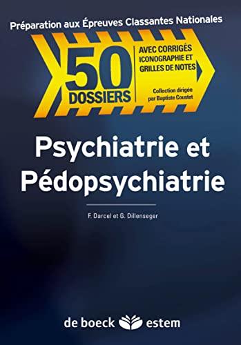 9782843713347: Psychiatrie et Pédopsychiatrie (French Edition)
