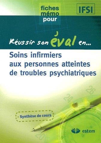 9782843713446: Soins infirmiers aux personnes atteintes de troubles psychiatriques