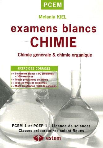 9782843713453: Chimie : Examens blancs
