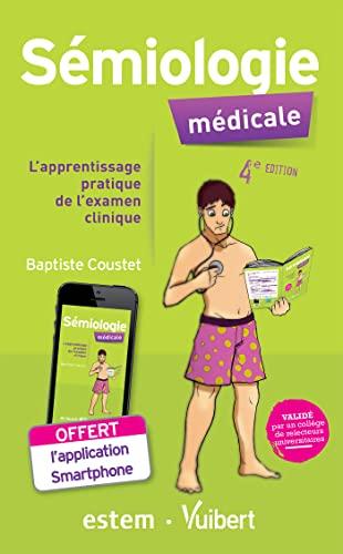 9782843716881: Sémiologie médicale : L'apprentissage pratique de l'examen clinique