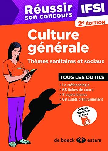 9782843716904: R�ussir son concours IFSI - Culture g�n�rale - Th�mes sanitaires et sociaux - Tous les outils