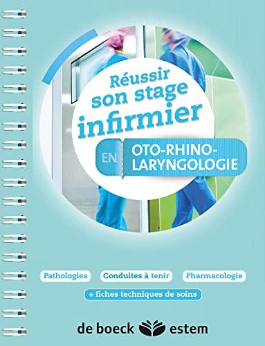 9782843716935: Réussir son stage infirmier - Oto-rhino-laryngologie