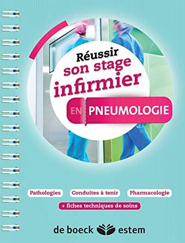 9782843717604: Réussir son stage infirmier - Pneumologie