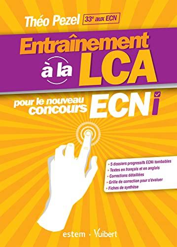 9782843718397: Entraînement à la LCA pour le nouveau concours ECNi