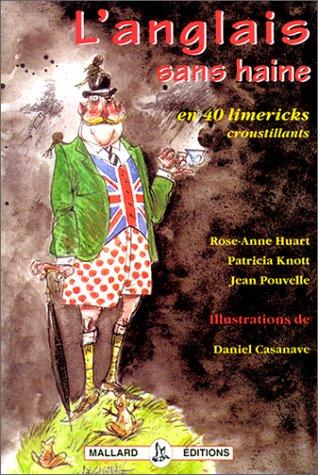 9782843720307: L'ANGLAIS SANS HAINE. En 40 limericks croustillants
