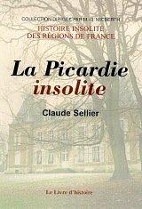 9782843730139: La Picardie insolite II