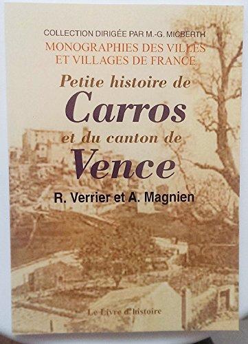 9782843730528: Petite histoire de Carros et du canton de Vence