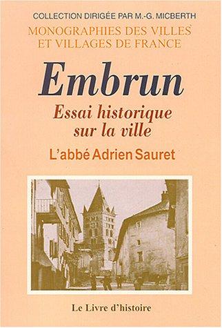 9782843731020: Essai historique sur la ville d'Embrun