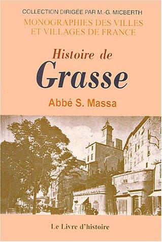 9782843731587: Histoire de Grasse