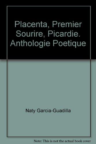 9782843733819: Placenta, Premier Sourire, Picardie. Anthologie Poetique
