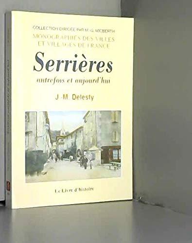9782843734199: Serrieres Autrefois et Aujourd'Hui