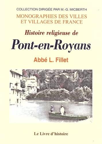 9782843734625: Pont-en-Royans (Histoire Religieuse de)