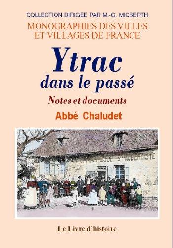 9782843736445: Ytrac Dans le Passe. Notes et Documents