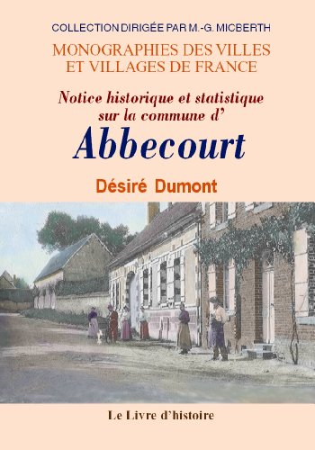 9782843736667: abbecourt (notice historique et statistique sur la commune d')