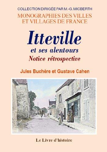 9782843738432: Itteville et Ses Alentours. Notice Retrospective