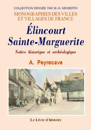 9782843738814: Elincourt-Sainte-Marguerite. Notice Historique et Archéologique