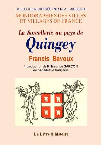9782843739293: Quingey (la Sorcellerie au Pays de)
