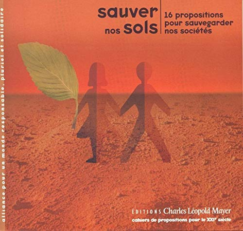 9782843770623: sauver nos sols pour sauvegarder nos societes (French Edition)
