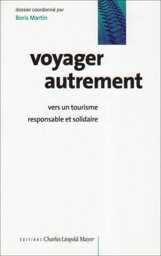 9782843770678: Voyager autrement : Vers un tourisme responsable et solidaire