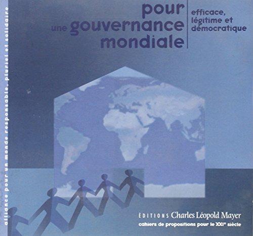 9782843770708: Pour une gouvernance mondiale : Efficace, légitime et démocratique