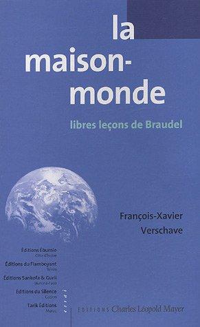 9782843770890: La maison-monde : Libres leçons de Braudel