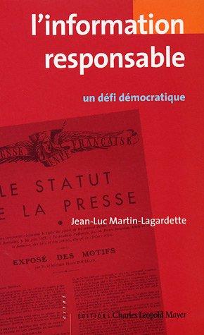 9782843771248: L' information responsable - un defi democratique: Un défi démocratique (Essais)