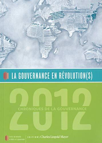 9782843771705: La gouvernance en révolution(s) : Chroniques de la gouvernance