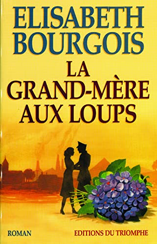 9782843780493: La grand-m�re aux loups