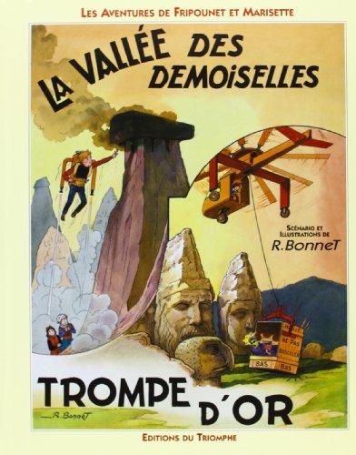 9782843780554: Les aventures de Fripounet et Marisette : La vallée des demoiselles, Trompe d'or