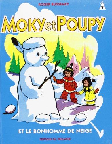9782843781612: Moky et Poupy et le bonhomme de neige