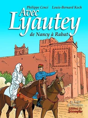 9782843782923: Avec Lyautey : De Nancy à Rabat