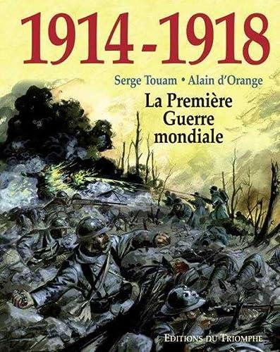 9782843783074: 1914 1918 la Premiere Guerre Mondiale