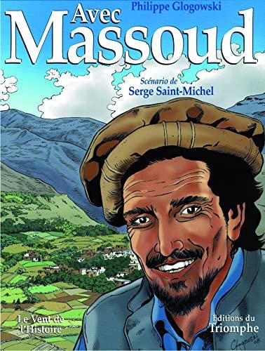 9782843783364: Avec Massoud (French Edition)
