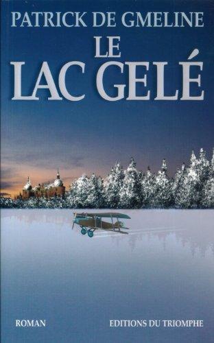 9782843783852: Le lac gel�