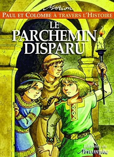 9782843783937: Paul et Colombe à travers l'Histoire t2, Le Parchemin Disparu