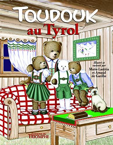 9782843784453: Toudouk au Tyrol