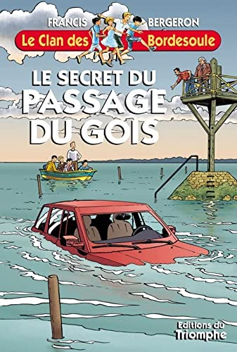 9782843784637: Le clan des bordesoule 29 - le secret du passage du gois