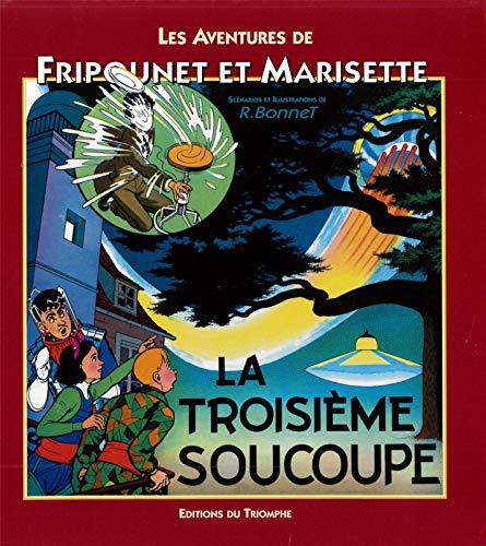 9782843784804: Les aventures de Fripounet et Marisette, Tome 11 : La troisième soucoupe