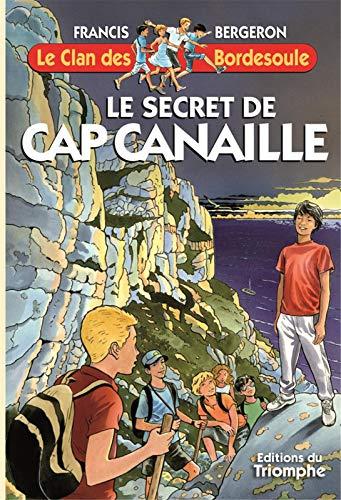 9782843784941: Le secret de Cap Canaille