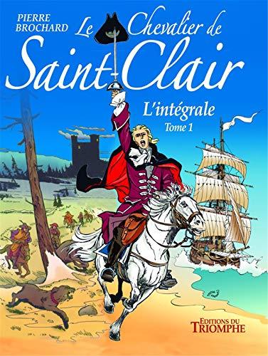 9782843785245: Le chevalier de Saint-Clair : L'intégrale