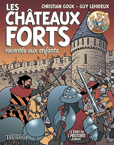 9782843786143: Les Châteaux forts racontés aux enfants - BD