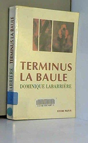 9782843791253: Terminus La Baule