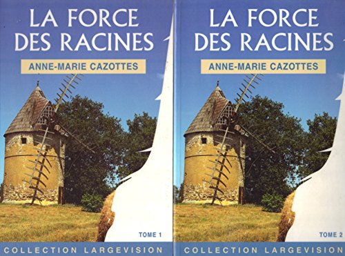 9782843793899: La Force des Racines Tome 1 + Tome 2
