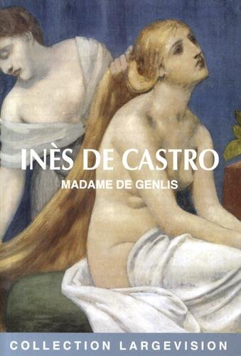 9782843796371: Inès de Castro