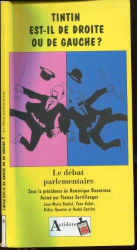 9782843821745: TINTIN EST-IL DE DROITE OU DE GAUCHE ? Le débat parlementaire