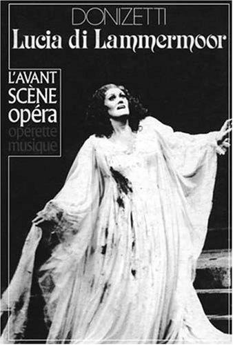 9782843850424: L'Avant-Scène Opéra, N° 55 : Lucia di Lammermoor