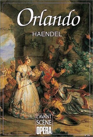 9782843851261: L'Avant-Scène Opéra, N° 154 : Orlando (Avant-Scene Ope)