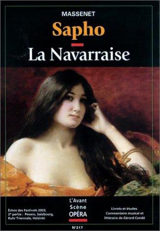 9782843851889: Sapho & la navaraise (L'Avant-Scene Opéra)