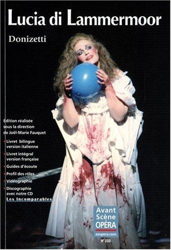 9782843852138: L'Avant-Sc�ne Op�ra, N� 233 : Lucia di Lammermoor (1CD audio)